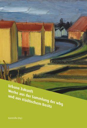 Urbane Zukunft von Daebel,  Nina, Dippel,  Andrea, Maly,  Ulrich, Schekira,  Ralf, Strobel,  Matthias