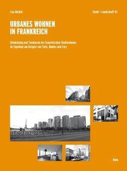 Urbanes Wohnen in Frankreich von Küchel,  Lisa