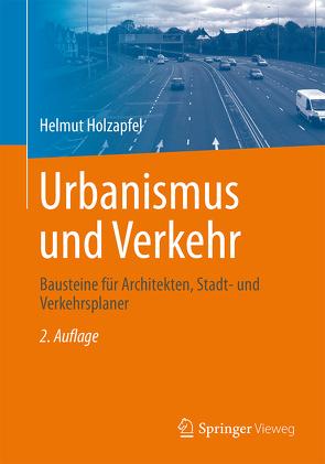 Urbanismus und Verkehr von Holzapfel,  Helmut