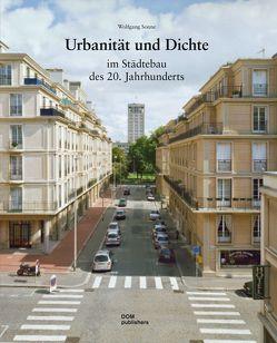 Urbanität und Dichte im Städtebau des 20. Jahrhunderts von Sonne, Wolfgang