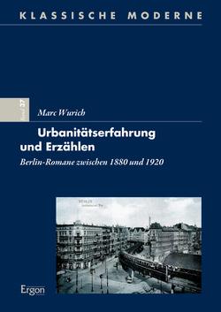 Urbanitätserfahrung und Erzählen von Wurich,  Marc