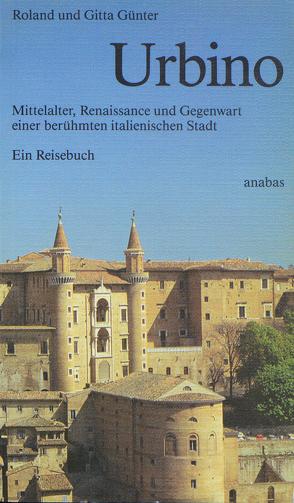 Urbino von Günter,  Gitta, Günter,  Roland