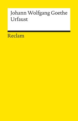 Urfaust von Goethe,  Johann Wolfgang, Petsch,  Robert