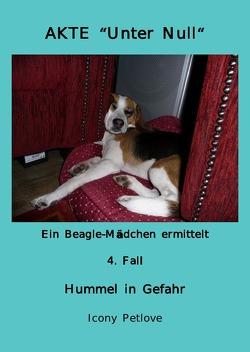 Urge & Hope / Akte 'Unter Null' Ein Beagle-Mädchen ermittelt 4. Fall Hummel in Gefahr von Petlove,  Icony