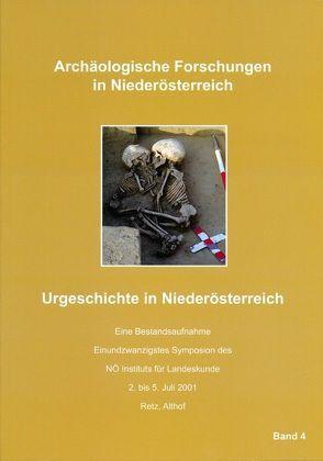 Urgeschichte in Niederösterreich – Eine Bestandsaufnahme von Lauermann,  Ernst, Rosner,  Willibald