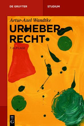 Urheberrecht von Wandtke,  Artur-Axel