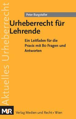 Urheberrecht für Lehrende von Burgstaller,  Peter