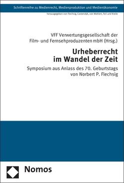 Urheberrecht im Wandel der Zeit von VFF Verwertungsgesellschaft der Film- und Fernsehproduzenten mbH
