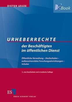 Urheberrechte der Beschäftigten im öffentlichen Dienst von Leuze,  Dieter