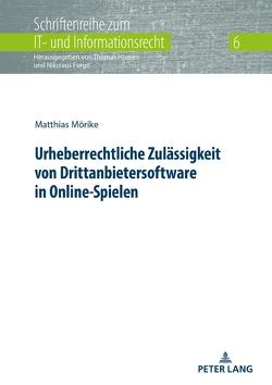 Urheberrechtliche Zulässigkeit von Drittanbietersoftware in Online-Spielen von Mörike,  Matthias