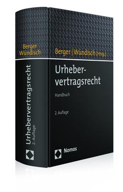 Urhebervertragsrecht von Berger,  Christian, Wündisch,  Sebastian