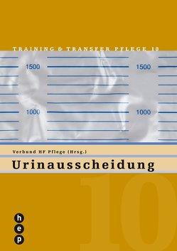 Urinausscheidung (Neuauflage, Print inkl. eLehrmittel) von Verbund HF Pflege