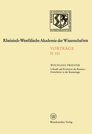 Urknall und Evolution des Kosmos – Fortschritte in der Kosmologie von Priester,  Wolfgang