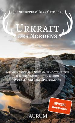 Urkraft des Nordens von Appel,  Jennie, Grosser,  Dirk