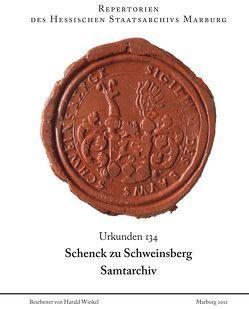 Urkunden 134 Schenck zu Schweinsberg: Samtarchiv von Winkel,  H.