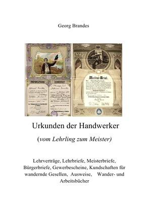 Urkunden der Handwerker von Brandes,  Georg
