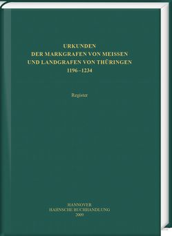 Urkunden der Markgrafen von Meißen und Landgrafen von Thüringen von Baudisch,  Susanne, Boer,  Elisabeth, Cottin,  Markus