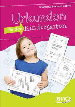 Urkunden für den Kindergarten von Stedeler-Gabriel,  Christiane