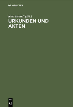 Urkunden und Akten von Brandi,  Karl