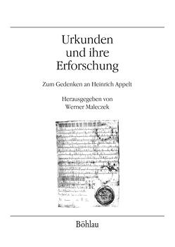 Urkunden und ihre Erforschung von Maleczek,  Werner