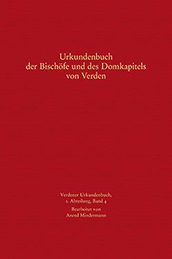 Urkundenbuch der Bischöfe und des Domkapitels von Verden von Mindermann,  Arend