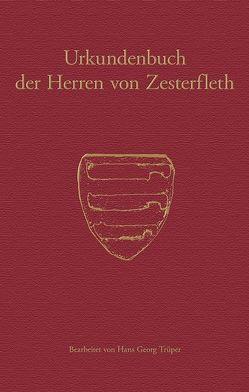 Urkundenbuch der Herren von Zesterfleth von Historische Kommission für Niedersachsen und Bremen, Trüper,  Hans Georg