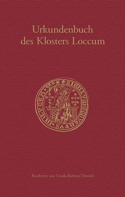 Urkundenbuch des Klosters Loccum von Dittrich,  Ursula-Barbara, Historische Kommission für Niedersachsen und Bremen