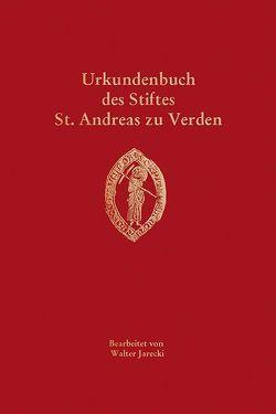 Urkundenbuch des Stiftes St. Andreas zu Verden von Dannenberg,  Hans-Eckard, Historische Kommission für Niedersachsen und Bremen, Jarecki,  Walter, Kappelhoff,  Bernd, Nistal,  Matthias