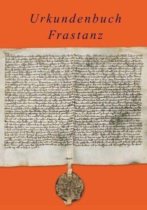 Urkundenbuch Frastanz von Welte,  Thomas