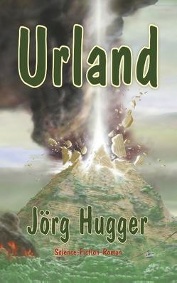 Urland von Hugger,  Jörg