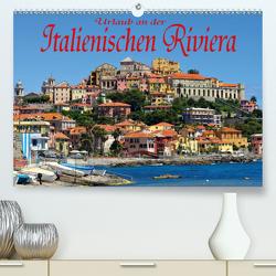 Urlaub an der Italienischen Riviera (Premium, hochwertiger DIN A2 Wandkalender 2020, Kunstdruck in Hochglanz) von LianeM