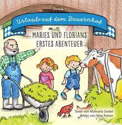 Urlaub auf dem Bauernhof von Pulver, Max, Seidel, Manuela