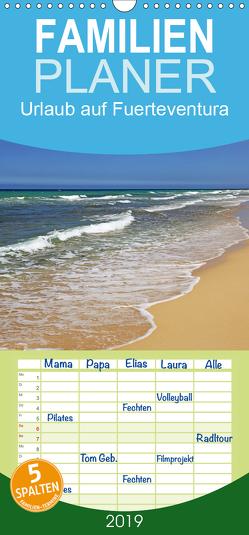Urlaub auf Fuerteventura – Familienplaner hoch (Wandkalender 2019 , 21 cm x 45 cm, hoch) von Eppele,  Klaus
