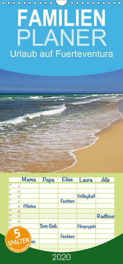 Urlaub auf Fuerteventura – Familienplaner hoch (Wandkalender 2020 , 21 cm x 45 cm, hoch) von Eppele,  Klaus