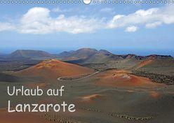 Urlaub auf Lanzarote (Wandkalender 2019 DIN A3 quer) von Eppele,  Klaus