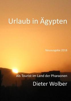 Urlaub in Ägypten von Wolber,  Dieter