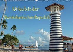 Urlaub in der Dominikanischen Republik (Wandkalender 2019 DIN A2 quer) von Hoschie-Media