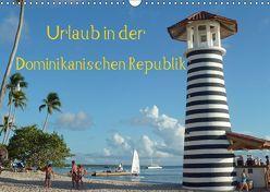 Urlaub in der Dominikanischen Republik (Wandkalender 2019 DIN A3 quer) von Hoschie-Media