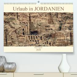 Urlaub in JORDANIEN (Premium, hochwertiger DIN A2 Wandkalender 2020, Kunstdruck in Hochglanz) von Eppele,  Klaus
