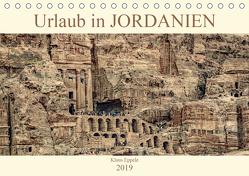 Urlaub in JORDANIEN (Tischkalender 2019 DIN A5 quer) von Eppele,  Klaus