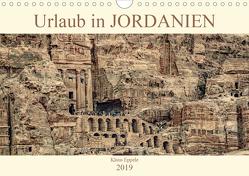 Urlaub in JORDANIEN (Wandkalender 2019 DIN A4 quer) von Eppele,  Klaus