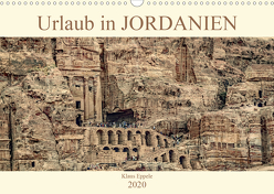 Urlaub in JORDANIEN (Wandkalender 2020 DIN A3 quer) von Eppele,  Klaus