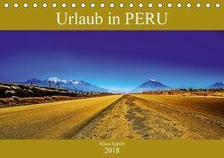 Urlaub in Peru (Tischkalender 2018 DIN A5 quer) von Eppele,  Klaus