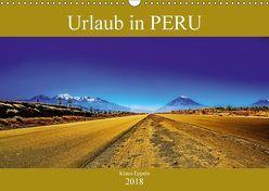 Urlaub in Peru (Wandkalender 2018 DIN A3 quer) von Eppele,  Klaus
