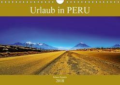 Urlaub in Peru (Wandkalender 2018 DIN A4 quer) von Eppele,  Klaus