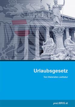 Urlaubsgesetz von proLIBRIS VerlagsgesmbH