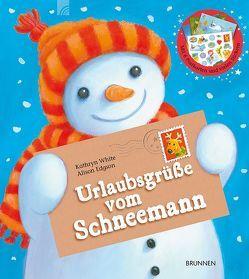 Urlaubsgrüße vom Schneemann von Edgson,  Alison, White,  Kathryn
