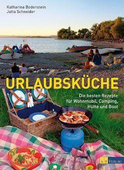 Urlaubsküche von Bodenstein,  Katharina, Schneider-Will,  Jutta, Weiss,  Stefan, Will,  Michael