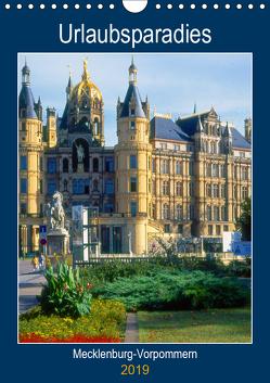 Urlaubsparadies Mecklenburg-Vorpommern (Wandkalender 2019 DIN A4 hoch) von Reupert,  Lothar