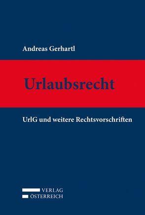 Urlaubsrecht von Gerhartl,  Andreas